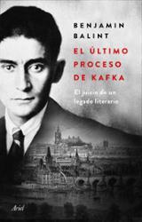 El último proceso de Kafka - Balint, Benjamin