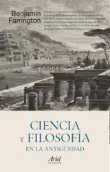 Ciencia y filosofía en la Antigüedad - Farrington, Benjamin