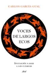 Voces de largos ecos - García Gual, Carlos