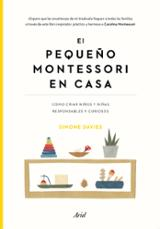 El pequeño Montessori en casa - Davies, Simone