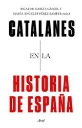 Catalanes en la historia de España - García Cárcel, Ricardo