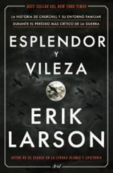 Esplendor y vileza - Larson, Erik