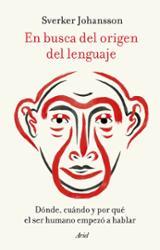 En busca del origen del lenguaje - Johansson, Sverker