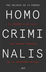 Homo criminalis - Velasco de la Fuente, Paz