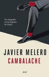Cambalache. Un abogado en la España de Pujol - Melero, Javier