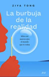 La burbuja de la realidad - Tong, Ziya