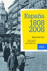 España: 1808-2008 - Carr, Raymond