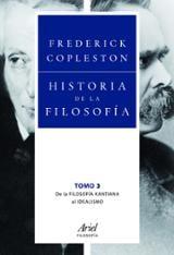 Historia de la filosofía. Volumen 3. De la filosofía kantiana al  - Copleston, Frederick