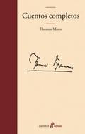 Cuentos completos - Mann, Thomas