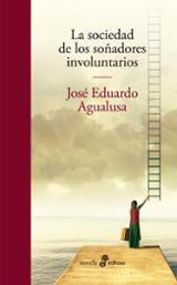 La sociedad de los soñadores involuntarios - Agualusa, José Eduardo
