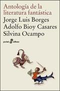 Antología de la literatura fantástica - Bioy Casares, Adolfo ; Borges, Jorge Luis