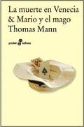 La muerte en Venecia / Mario y el mago - Mann, Thomas