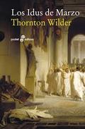 Los idus de Marzo - Wilder, Thornton