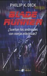 Blade Runner, ¿Sueñan los androides con ovejas elécticas?
