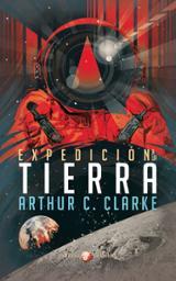 Expedición tierra - Clarke, Arthur C.