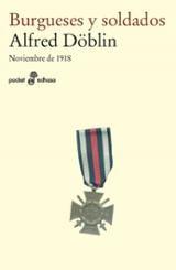 Burgueses y soldados - Döblin, Alfred