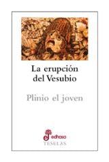 La erupción del Vesubio - Plinio el Joven