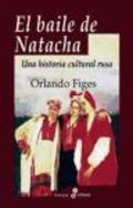 El baile de Natacha - Figes, Orlando