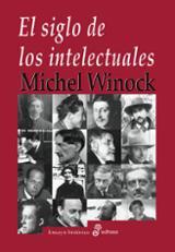 El siglo de los intelectuales - Winock, Michel