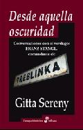 Desde aquella oscuridad - Sereny, Gitta