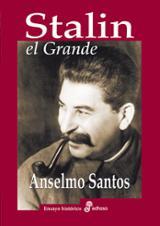 Stalin, el Grande - Santos, Anselmo
