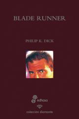 Blade Runner (¿Sueñan los androides con ovejas eléctricas?)