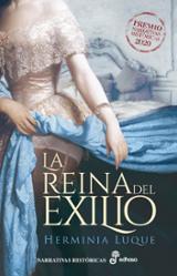La reina del exilio - Luque Ortiz, Herminia