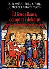 El feudalisme, comptat i debatut