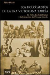 Los holocaustos de la era victoriana tardia. El Niño, las hambrun