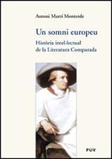 Un somni europeu. Història intel·lectual de la Literatura Compara