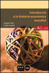Introducció a la història econòmica mundial 3ª edició - Feliu, Gaspar