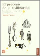 El proceso de la civilización. Investigaciones sociogenéticas y p