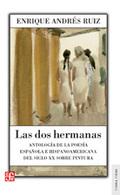 Las dos hermanas. Antología de la poesía española e hispanoameric