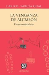 La venganza de Alcmeón - Garcia Gual, Carlos