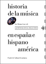 Historia de la Música en España e Hispanoamérica, vol 4: La músic