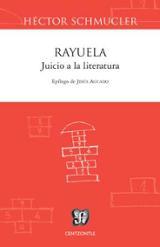 Rayuela. Juicio a la literatura