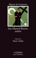 San Manuel Bueno, mártir - Unamuno, Miguel De