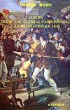 Europa desde las guerras napoleónicas hasta la revolución de 1848