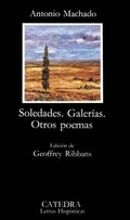 Soledades. Galerías. Otros poemas - Machado, Antonio