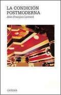 La Condición Postmoderna - Lyotard, Jean François