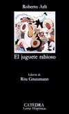 El juguete rabioso - Arlt López, Roberto