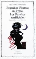Pequeños poemas en prosa. Los paraisos artificiales