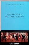 Historia básica del arte escénico - Oliva, César