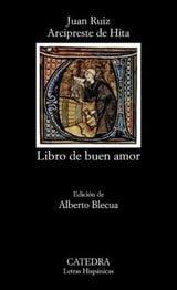 Libro de buen amor - Ruiz, Juan, Arcipreste de Hita
