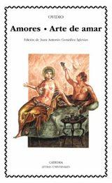 Arte de Amar. Amores - Ovidio Nasón, Publio