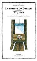 La Muerte de Danton; Woyzeck - Büchner, Georg
