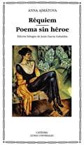 Requiem. Poema sin héroe - Ajmátova, Anna Andreevna