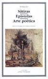 Sátiras, Epístolas, Arte poética - Horacio