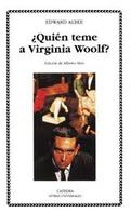 ¿Quién teme a Virginia Woolf? - Albee, Edward