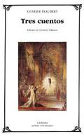 Tres cuentos - Flaubert, Gustave